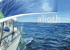 Alioth, du rêve à l'Atlantique Sud