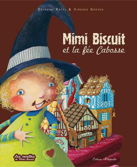 Mimi biscuit et la fée Cabosse