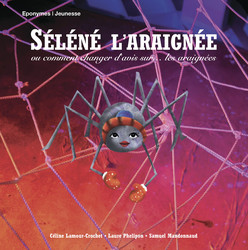 Séléné, l araignée