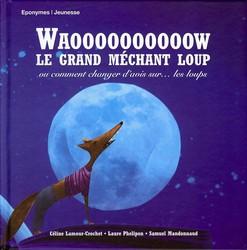 WaoooooooooooW Le Grand Méchant Loup