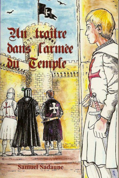 un traître dans l'armée du temple