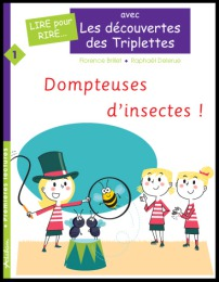 Dompteuses d'insectes