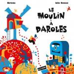 CouvRVB_LeMoulinAParoles