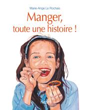 COUV. MANGER TT UNE  HISTOIRE !.indd